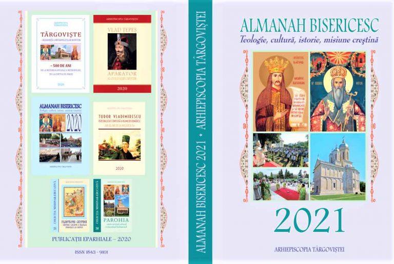 ALMANAHUL BISERICESC PE ANUL 2021 AL ARHIEPISCOPIEI TÂRGOVIȘTEI