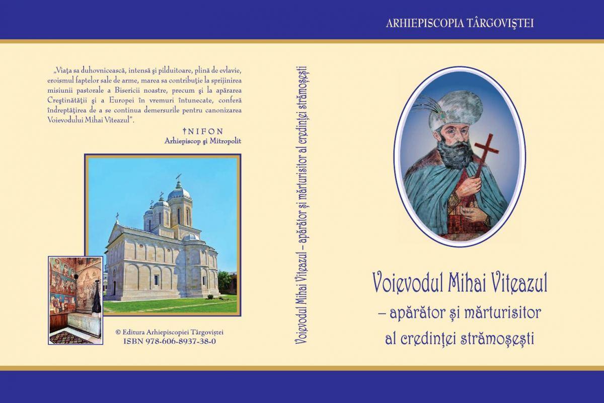 You are currently viewing VOIEVODUL MIHAI VITEAZUL – APĂRĂTOR ȘI MĂRTURISITOR AL CREDINȚEI STRĂMOȘEȘTI